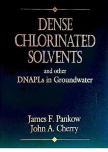 Portada del libro Dense Chlorinated Solvents and other DNAPLs in Groundwater