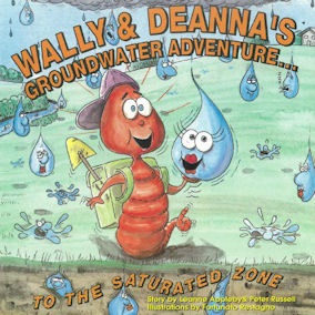 Cover of the book Wally and Deanna's Groundwater Adventure... to the Unsaturated Zone