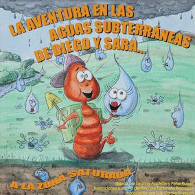 Tapa del libro La aventura en las aguas subterráneas de Diego y Sara... a la zona saturada